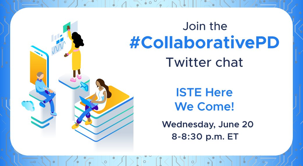 5 minute countdown to #CollaborativePD! Let's get this #ISTE18 party started!