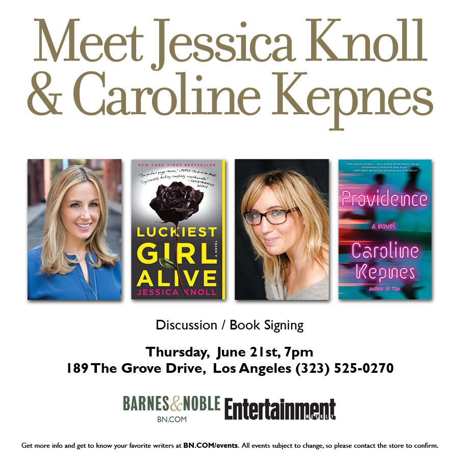 Meet Jessica Knoll and Caroline Kepnes, authors of this summers hottest reads! Join us for a discussion & book signing at @BNBuzz in Los Angeles on June 21st! Get the details: share.ew.com/NtKCJof