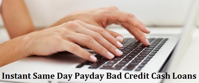 bad credit same day cash loans
