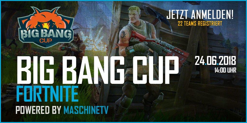 Maschinetv على تويتر Reminder Der Erste Big Bang Cup In Fortnite