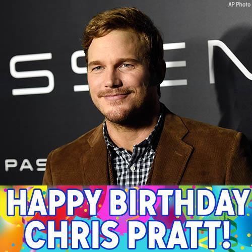 "Happy Birthday, Chris Pratt! We hope the ""Guardians of the Galaxy"" and ""Jurassic World"" star has a great day."