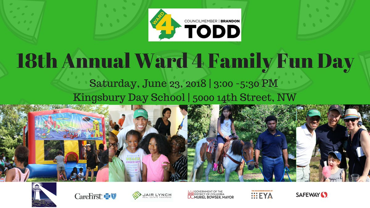Join @CMBrandonTodd for the 18th Annual Ward 4 Family Fun Day this Saturday, June 23rd from 3-5:30 PM at the Kingsbury Center, 5000 14th St NW. Fun for every age: bingo, moonbounce, pony rides, cotton candy, Ice cream &amp; much more! Rain location: West EC gymnasium #Ward4Proud<br>http://pic.twitter.com/6OnsqBDAcX