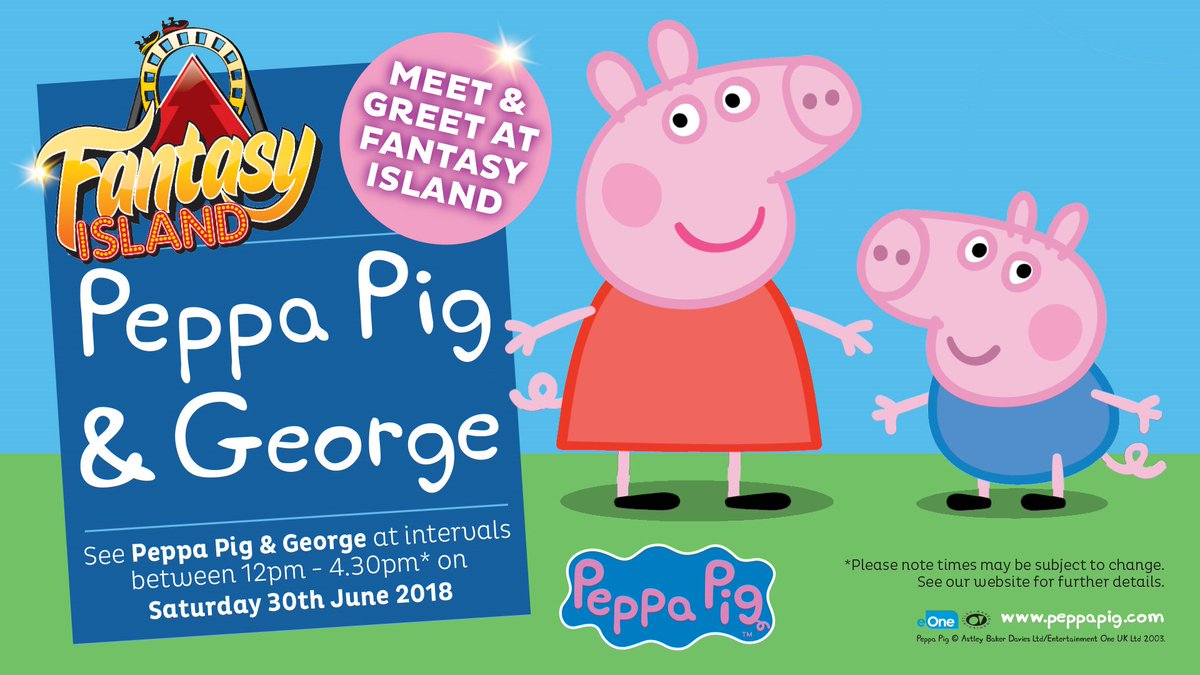 Fantasy island on twitter whos excited to meet peppa pig and fantasy island on twitter whos excited to meet peppa pig and george join us on saturday 30th june for a day your children will certainly never forget m4hsunfo