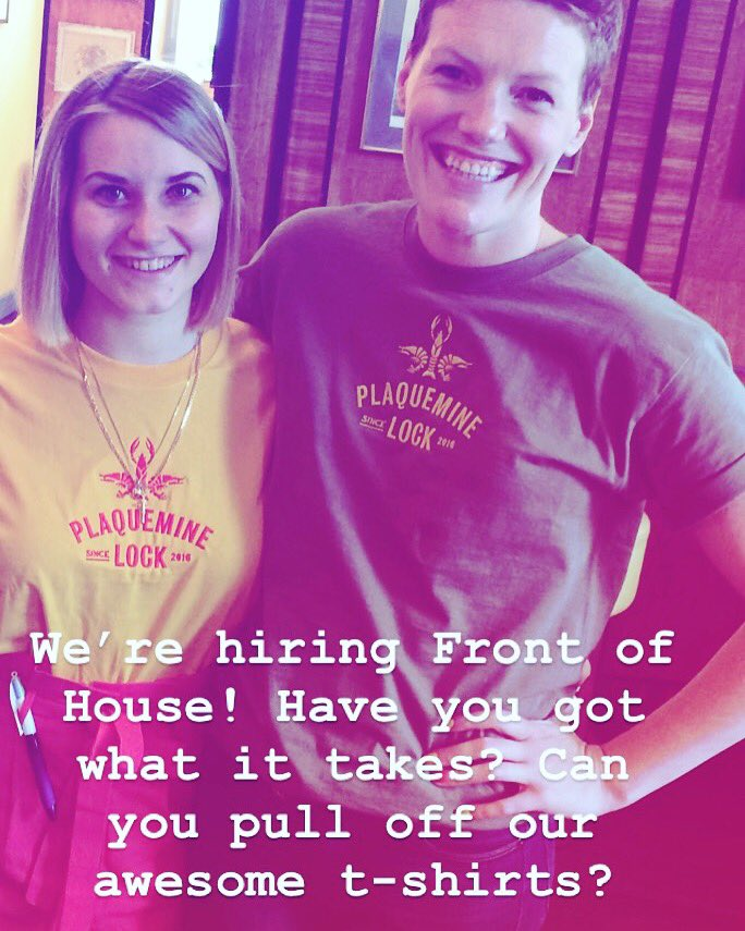 We're hiring front of house! Experience ideal but your personality and work ethic matter even more. Have you got Southern charm? #plaqueminelock
