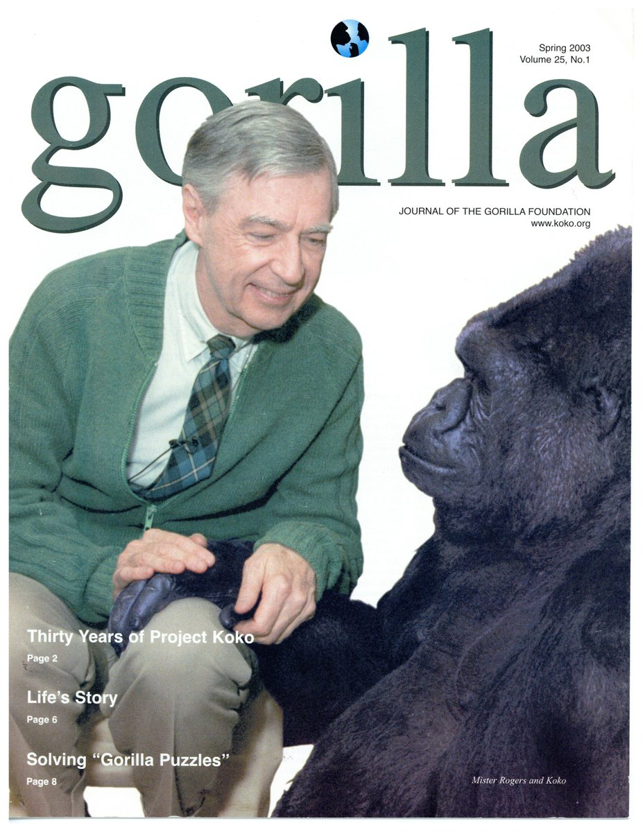 Fred Rogers Center On Twitter Fred Rogers Visit With Koko Made It Clear That Animals Are Capable Of Deep Love Appreciation Koko Passed Away Tuesday Morning At The Age Of 46