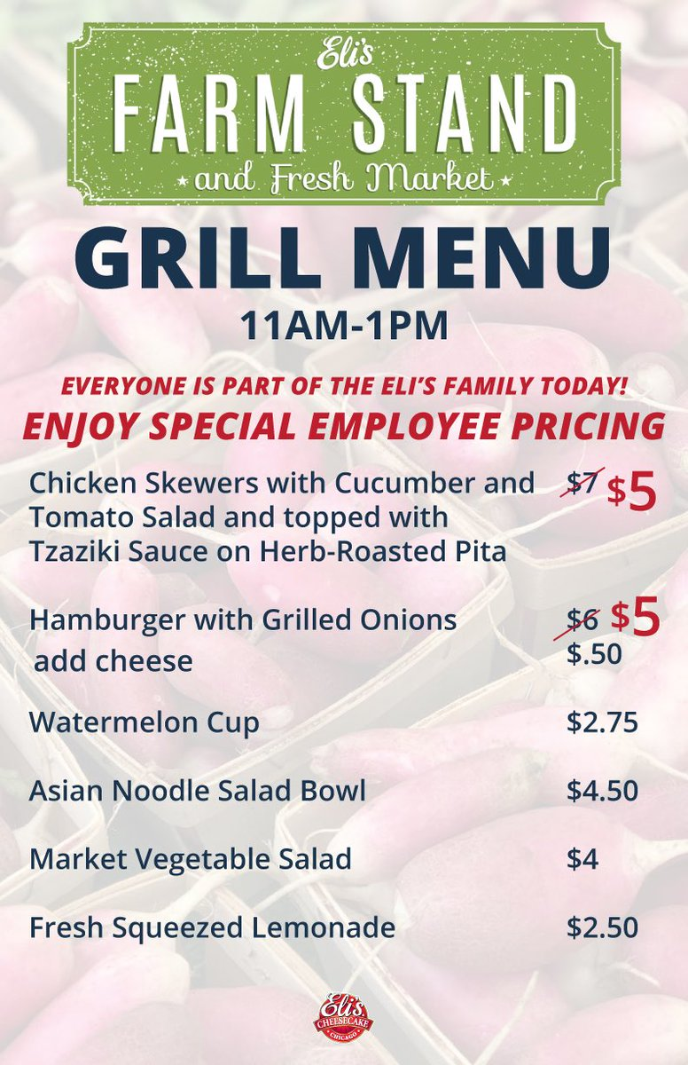 Everyone is part of the Eli's #family today! Enjoy employee pricing on our Grilled #Lunch specials today at our Farm Stand and Fresh Market from 11am-2pm. #farmersmarket #chicago #rainraingoaway