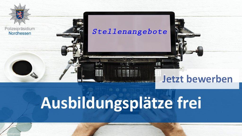 Polizei Nordhessen On Twitter Wir Bieten Zum 1 August 2019 Je