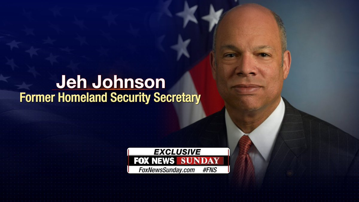 Exclusive interview this Sunday: Jeh Johnson, Former Homeland Security Secretary #FNS #FoxNewsSunday
