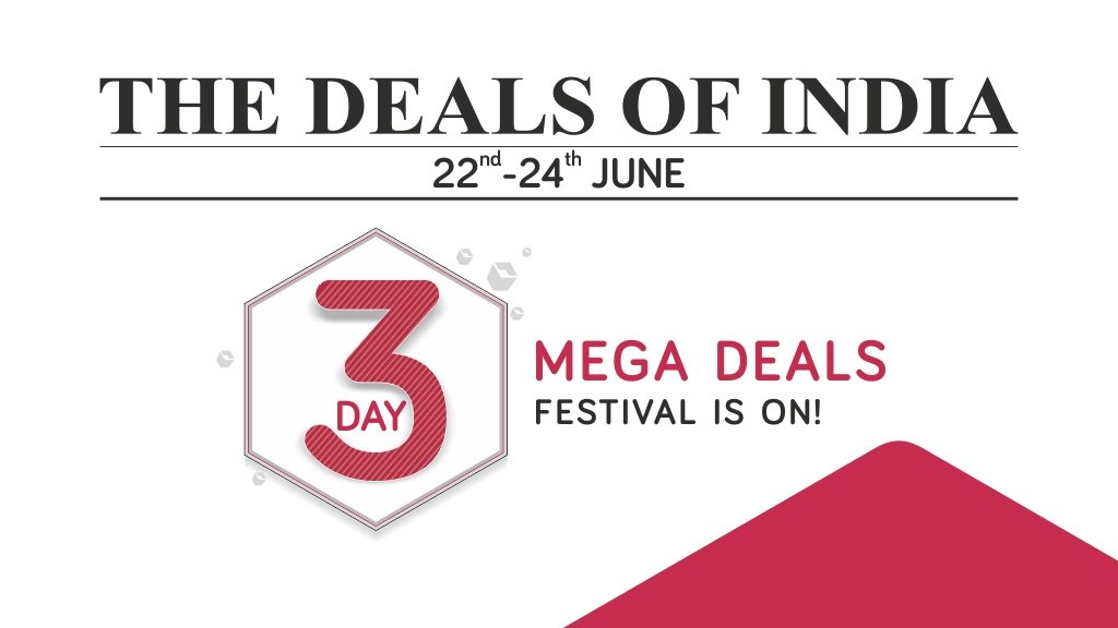 e47deee8c The  DealsOfIndia are back! 3 days of MEGA DEALS with up to 70% off on  electronics