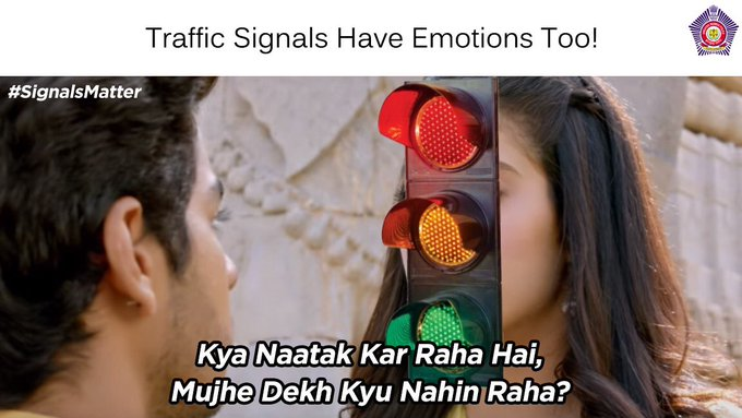 Don't underestimate the emotional quotient of traffic signals!! And their e-challan is anyways not too happy with your relationship #TrafficSignalMatters Photo