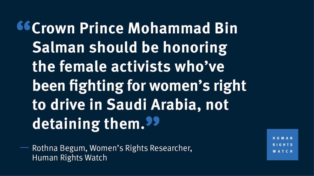 Human Rights Watch: Female activists in Saudi Arabia should be honored not detained.