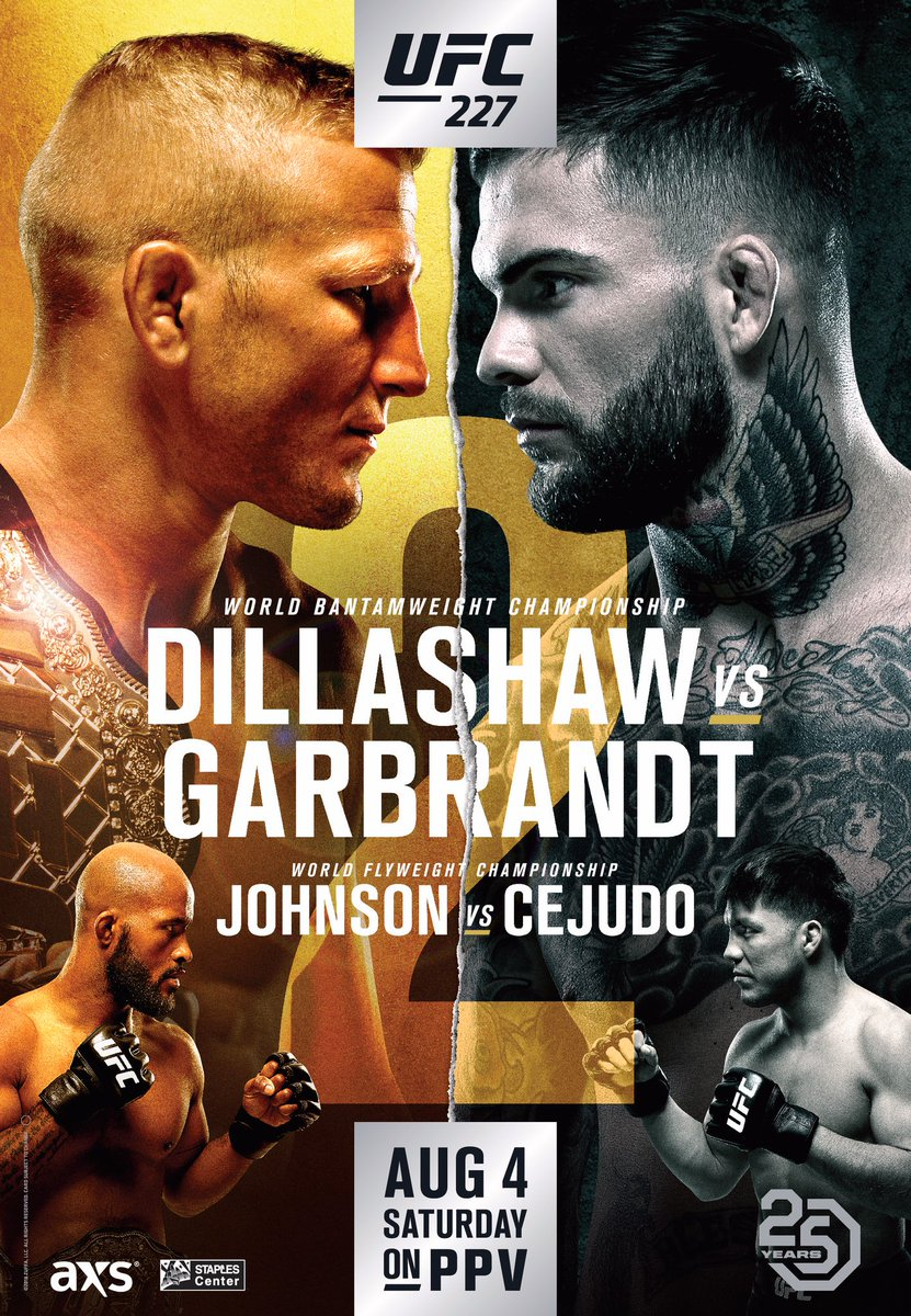 Heres the official poster for #UFC227 featuring TJ Dillashaw vs. Cody Garbrandt and Demetrious Johnson vs. Henry Cejudo. Thoughts?