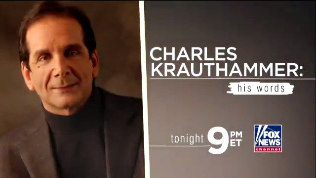 Fox News presents the moving story of Dr. Krauthammer's life: 'Charles Krauthammer: His Words' - tonight at 9p ET. https://t.co/1su5dmEi9z