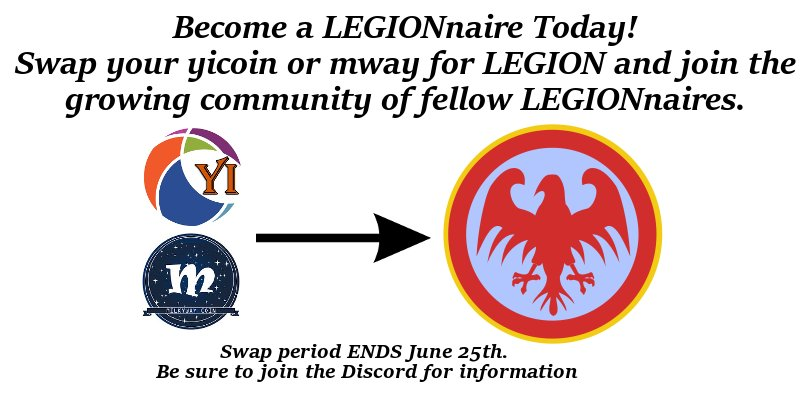 Attention please ....All $yicoin holders ... For the $LEGN swap, the rule of no transactions after 10th is void, swap as much as you can before we end it on 25th of June! Get those swaps in now and don&#39;t miss the opportunity to become a LEGIONnaire #LEGION #yicoin #SWAP #mway<br>http://pic.twitter.com/Lazo2bC0dX