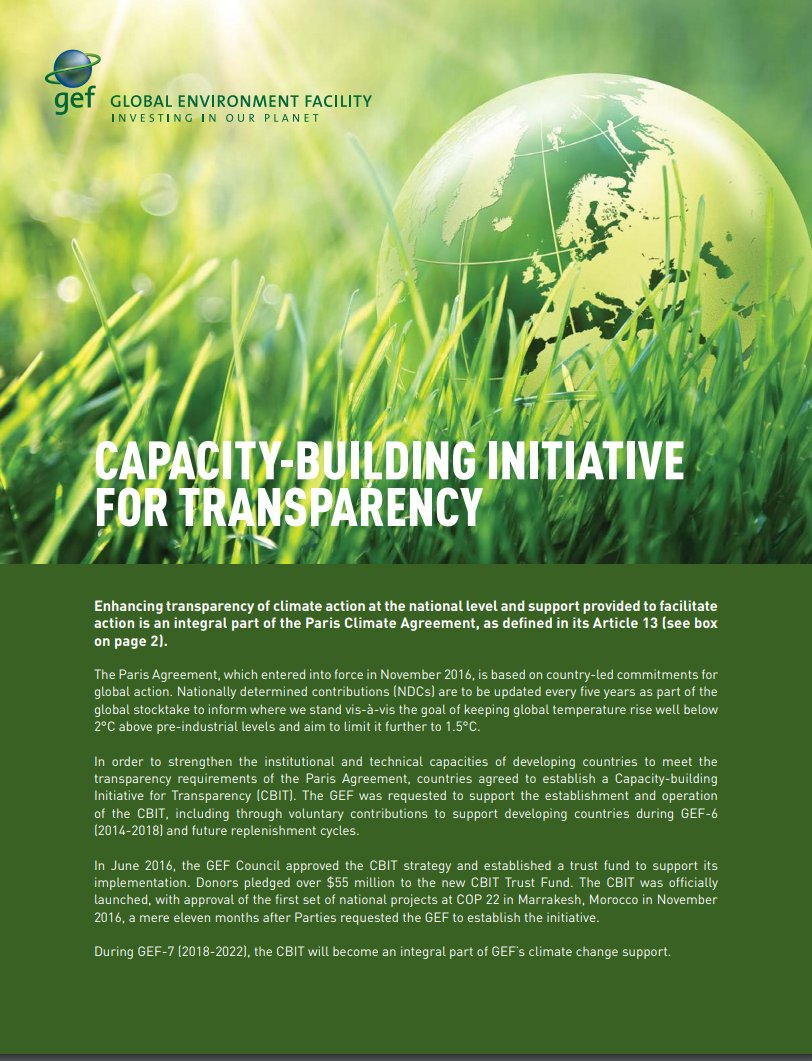 Sunday 24 June at #GEFAssembly learn how Capacity Bldg Initiative for Transparency/CBIT supports countries to effectively measure, report on &amp; verify GHG emissions for enhanced transparency in support of achieving the #ParisAgreement @UNDP @theGEF @UNEnvironment @ConservationOrg<br>http://pic.twitter.com/3TMckegphi