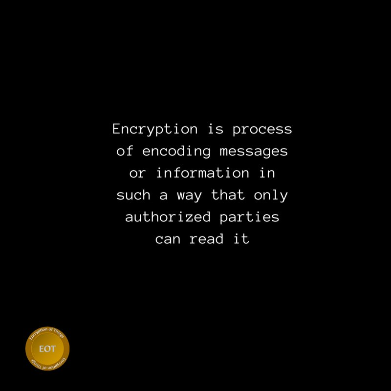 Eot on twitter what is eot combining the power of the blockchain we have coined as the encryption of things to make our smart lives safer and more private httpbit2vmpviy bitcoin blockchain crypto ccuart Choice Image