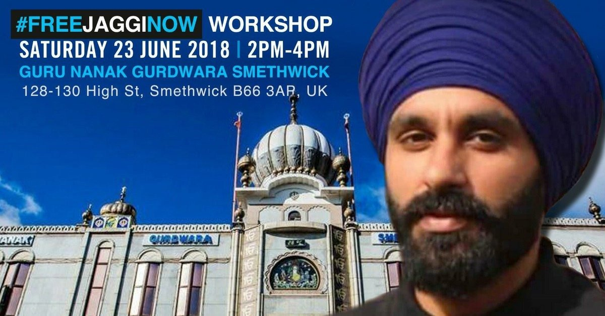 *MUST ATTEND EVENT - #FREEJAGGINOW WORKSHOP IN BIRMINGHAM TOMORROW*  We will be in attendance highlighting ways to keep the case of #JagtarSinghJohal in the public eye. Come & hear from others involved in the @FreeJaggiNow campaign. Details on the image.  RT