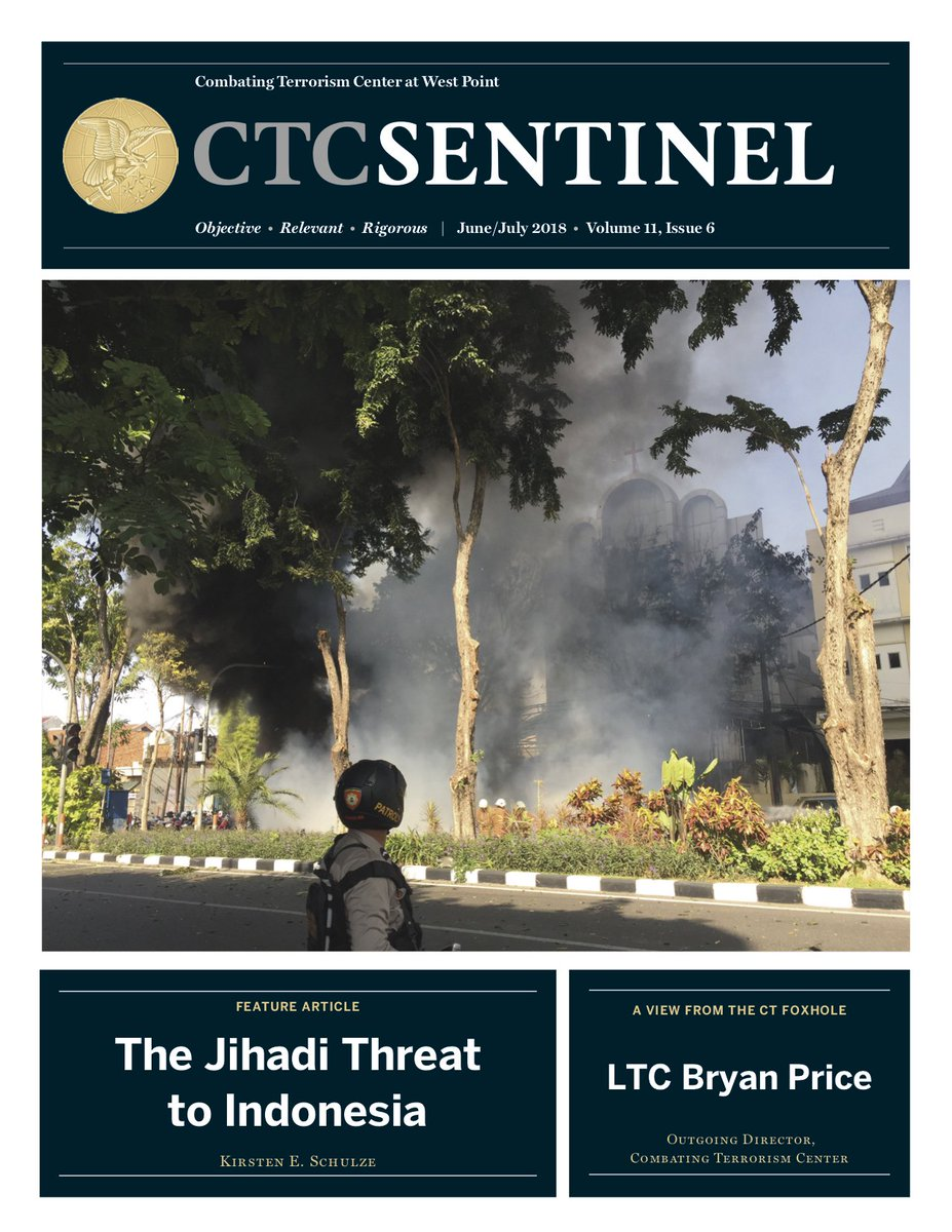 JUN-JUL Sentinel issue is live. Articles on Surabaya bombings, IS foreign child recruits, IS veteran fighters vs cohorts w jihad experience in Libya & AFG, & 2016 French female attack cell. Plus, Foxhole interview w LTC Bryan Price, CTC's outgoing Director ctc.usma.edu/june-july-2018