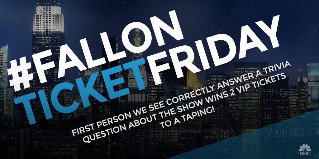 First person we see correctly answer this trivia question wins 2 tix to a 6/26 NYC show. Make sure you tweet w/ #FallonTicketFriday. Ready?