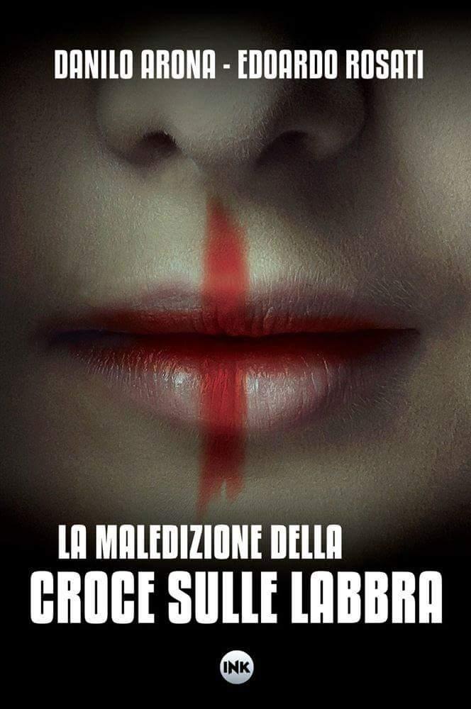 """Vi diamo la buonanotte con una nuova #collana: Medical Noir, di Ink Edizioni, diretta da Danilo Arona ed Edoardo Rosati! Si comincia con """"La maledizione della croce sulle labbra"""", un medical #thriller da brivido! #horror #libri #22giugno  - Ukustom"""