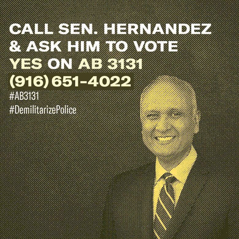 If you live in SD22 (San Gabriel Valley) call @SenatorDrEd22 and tell him that you expect him to support police demilitarization and vote YES on #AB3131 in the Senate Governance and Finance Committee on Tuesday.<br>http://pic.twitter.com/CksQvNpzyL
