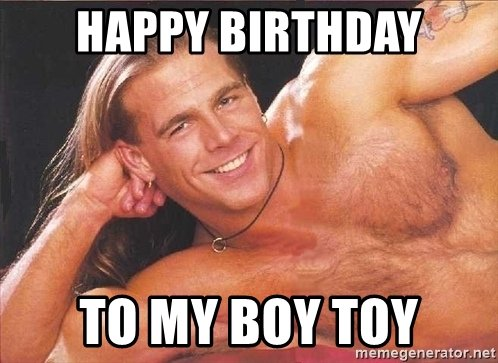 Happy Birthday I hope you enjoy the best image I found when I googled Shawn Michaels Birthday!!!