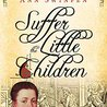 Image for the Tweet beginning: Review: Suffer the Little Children: