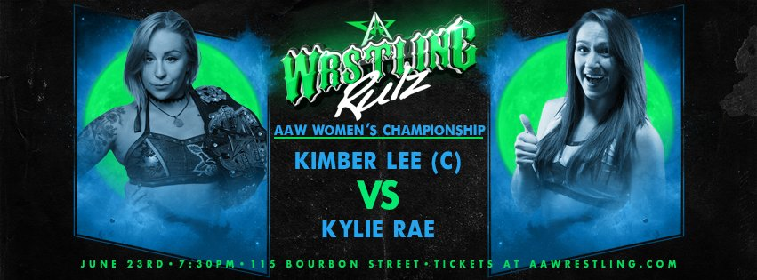 Womens Championship Match tomorrow night at @BourbonSt115 @Kimber_Lee90 vs @IamKylieRae Youre not going to want to miss this one! Get your tickets at aawpro.ticketleap.com now or at the door tomorrow night! #AAWRULZ