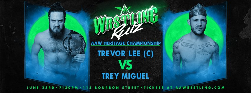 Heritage Title on the line tomorrow night at @BourbonSt115 @TLee910 defends against @TheTreyMiguel Get your tickets now at aawpro.ticketleap.com or at the door tomorrow! #AAWRULZ