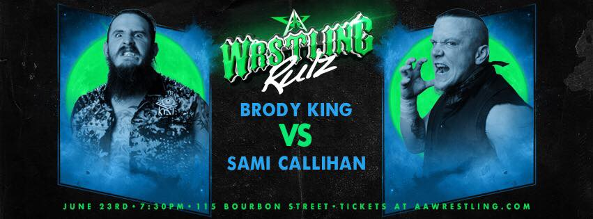 Tomorrow night it will get a little crazy at @BourbonSt115 @Brodyxking vs @TheSamiCallihan Get your tickets now at aawpro.ticketleap.com or at the door tomorrow! #AAWRULZ