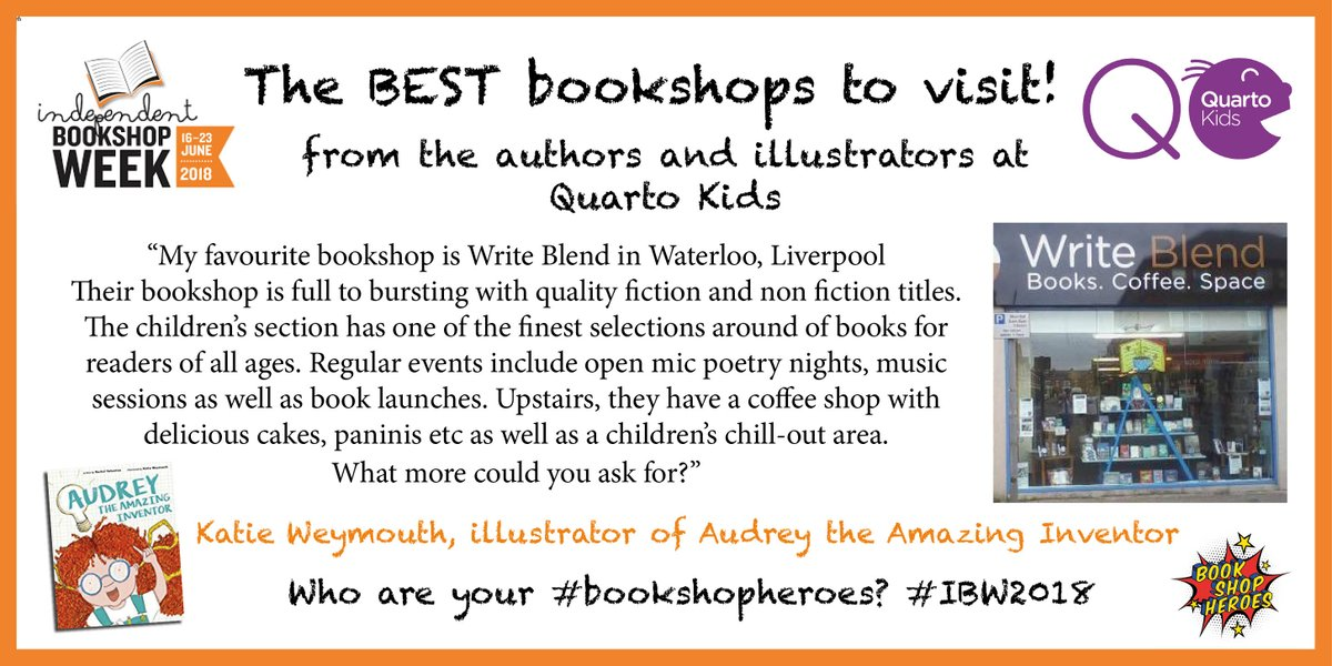 We had the author of Audrey the Amazing Inventor share her favourite bookshop earlier this week, so now were sharing the illustrator, @KatieWeymouth1s bookshop of choice! #IBW2018 #Bookshopheroes @WriteBlend1