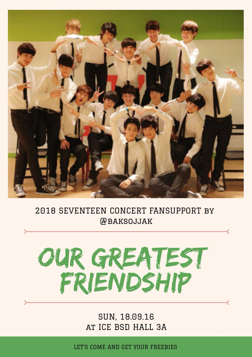 HELP RT  2018 seventeen concert fansupport by @baksojjak      &quot;OUR GREATEST FRIENDSHIPS&quot;  Come &amp; Get your freebies! <br>http://pic.twitter.com/z77XihzH11