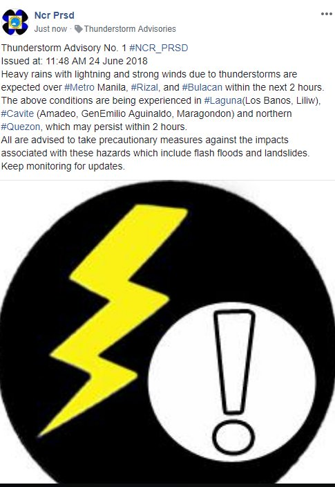 Thunderstorm Advisory No. 1 #NCR_PRSD Issued at: 11:48 AM 24 June 2018