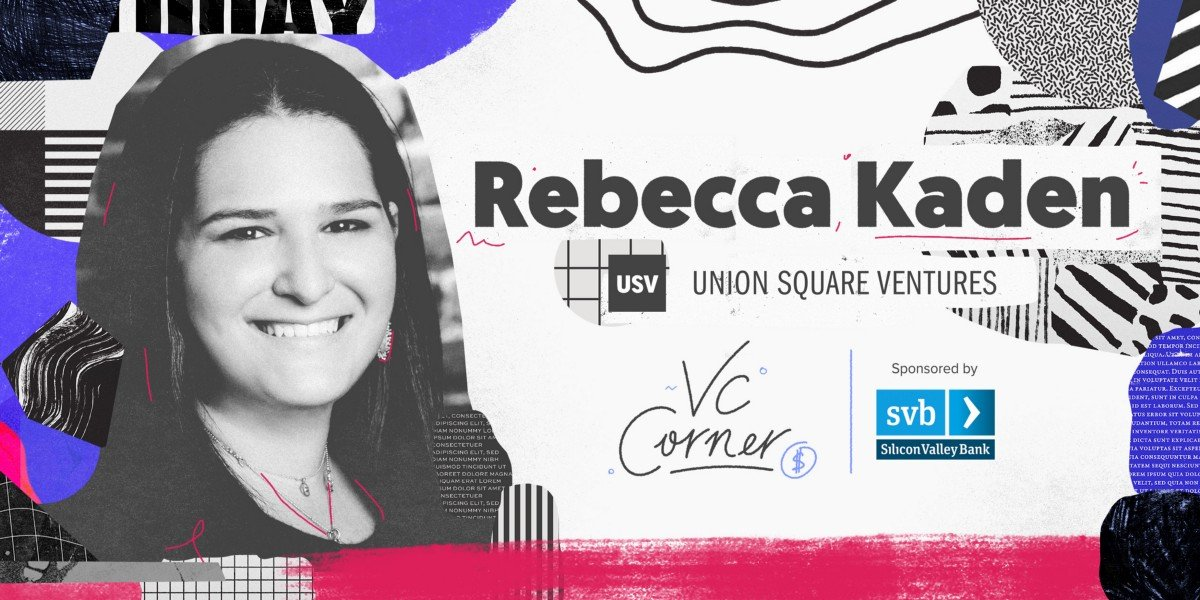 VC Corner: Rebecca Kaden --tips and helps from VC buff.ly/2ImdLDi