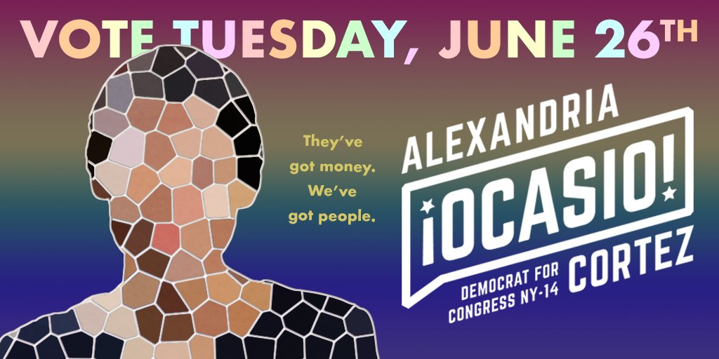 Don&#39;t forget to vote this Tuesday 6/26 for Alexandria Ocasio-Cortez @Ocasio2018 for US Congress, #NY14 Bronx + Queens.   Her campaign is bringing New Yorkers together on important issues: Medicare For All, Housing As a Human Right, Abolishing ICE, Criminal Justice Reform <br>http://pic.twitter.com/d5sW08CSn6