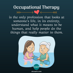 Image for the Tweet beginning: Occupational Therapy is the only