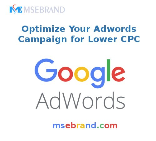 Optimize your #Adwords campaign for lower #CPC    http:// msebrand.com / &nbsp;    #GoogleAdwords #Bing #yahoo #PPC #advertising #Adwords #advertisement #sem #semexpert #twitter #digitalmarketing #influencer  #SearchEngineOptimization #msebrand #google<br>http://pic.twitter.com/YcrhggK3ZR
