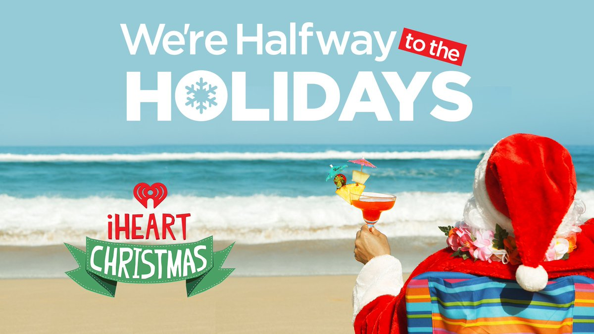 iheartradio on twitter who has already started their christmas list we are halfway to the holidays and we are celebrating on iheartradio
