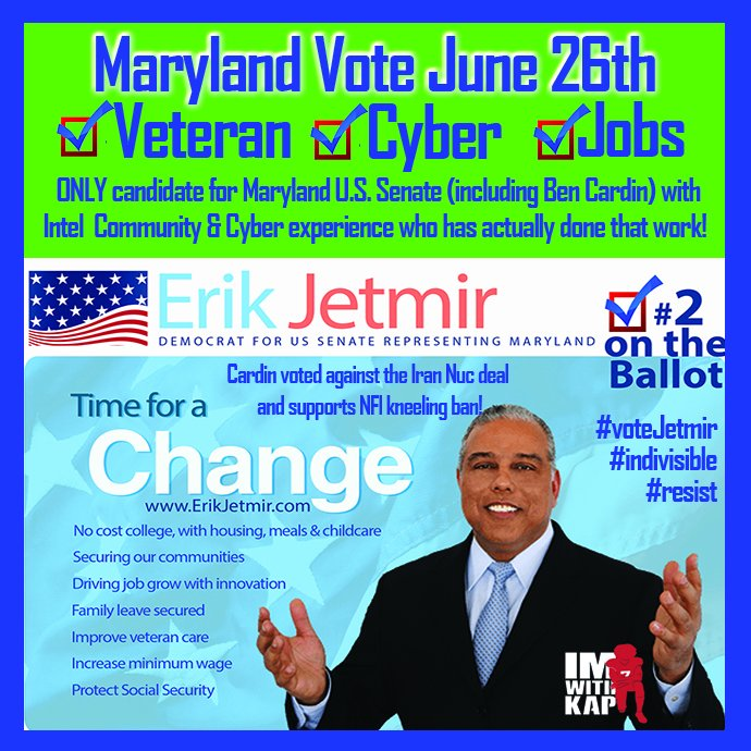 Maryland Votes Tuesday June 26th   #Resist ers,! ERIK JETMIR, ONLY candidate for Maryland U.S. Senate with Intel Community &amp; Cyber experience who has actually done that work!  Fighting everyday for change!  #TheResistance #indivisible #indivisibleMD  #votejetmir   RETWEET<br>http://pic.twitter.com/YJPU7Py7BS