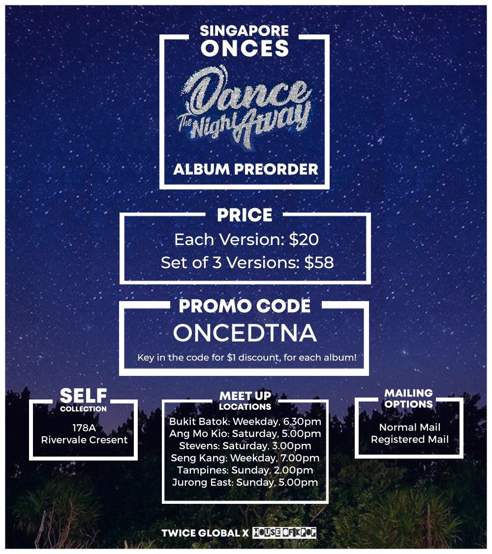 [PO] ONCEs in Singapore! We will be collaborating with @houseofkpopco for #TWICE #SummerNights album!   Please remember to key in the &quot;ONCEDTNA&quot; Promo Code, to receive the $1 discount for every album purchased!   You may place your order at:  http://www. houseofkpopco.com  &nbsp;  .<br>http://pic.twitter.com/eiud09ohad