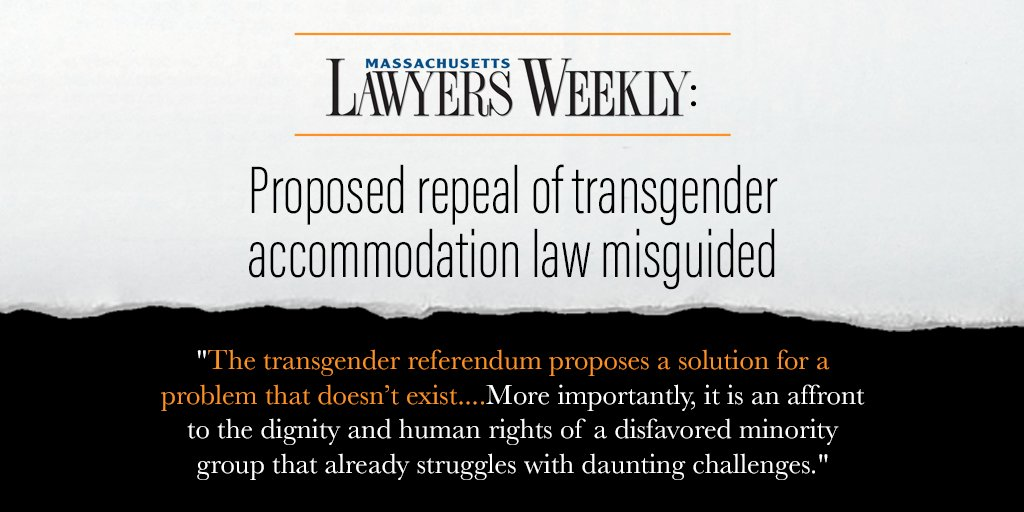 "A new editorial from @masslw says effort to repeal #TransLawMA ""misguided""—and ""an affront to the dignity and human rights."" This November, #Massachusetts must vote YES to uphold basic dignity for our #transgender neighbors! https://t.co/9uTy1jYOYQ #MAPoli"