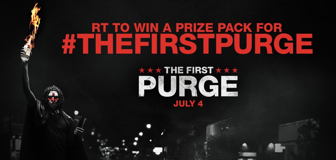 RT &amp; Follow @UniversalPics for a chance to win a #TheFirstPurge prize pack. In theaters July 4. Get your tickets now: http:// unvrs.al/FirstPurgeTix  &nbsp;  <br>http://pic.twitter.com/sgyzzB2JFJ