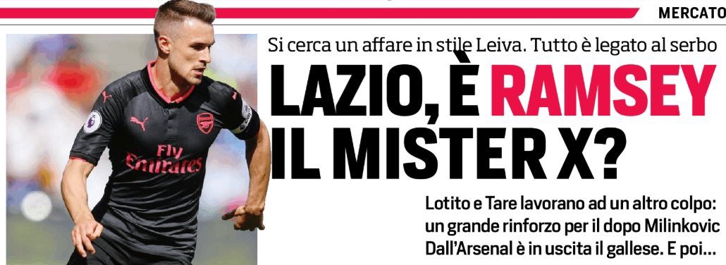 Arsenic On Twitter Corriere Dello Sport Lazio Target Aaron Ramsey To Replace Milinkovic Savic