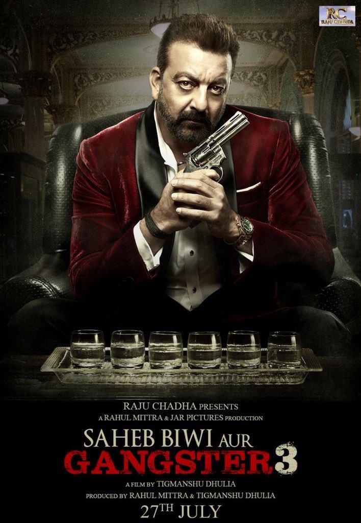 Saheb Biwi Aur Gangster 3 First Look Poster starring Sanjay Dutt, Jimmy Sheirgill, Chitrangda Singh, Mahie Gill