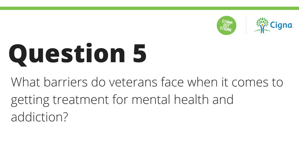 Stamp Out Stigma On Twitter Q5 What Barriers Do Veterans Face