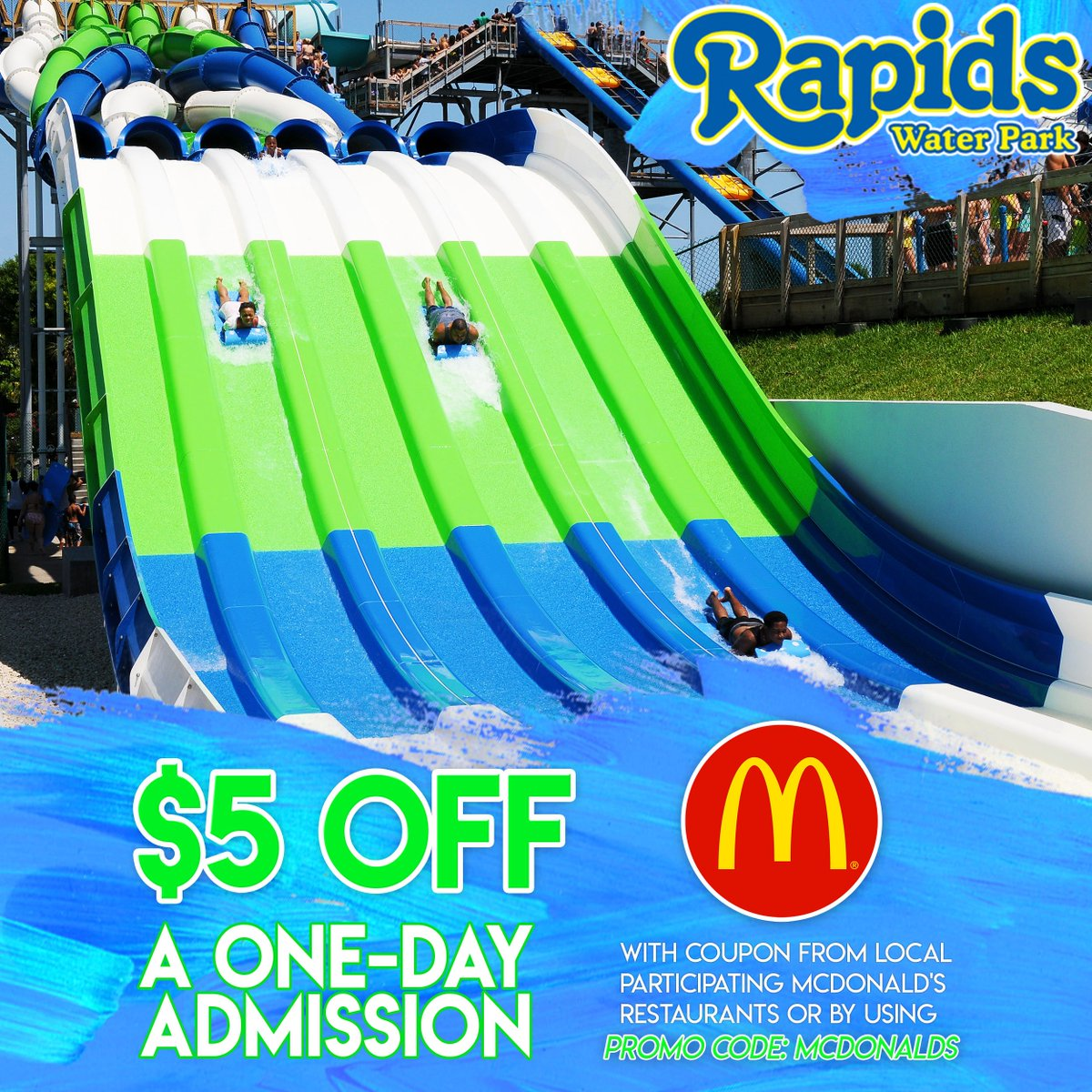 Rapids Water Park On Twitter Hurry 5 Off One Day Admission Savings Ends This Saay June 30th Pick Up Coupon At Mcdonald S Or Go To Our Website And