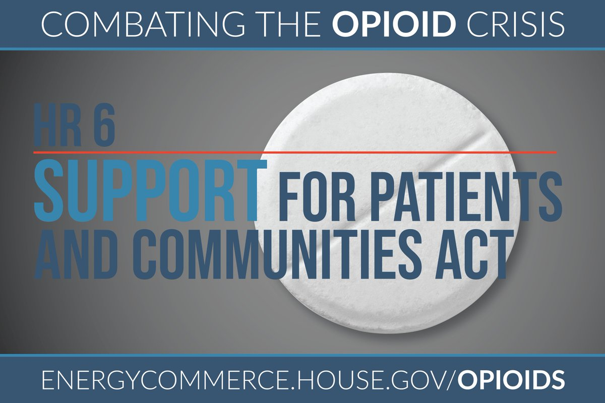 ... The House Passed H.R. 6 To Help Our Nation Fight Its Opioid Crisis.  While Thereu0027s Still More Work To Do, This Is A Positive Step In The Right  ...