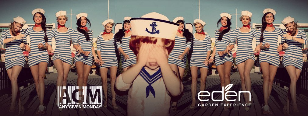 Any Given Monday | Sailors & Pupas @ Eden