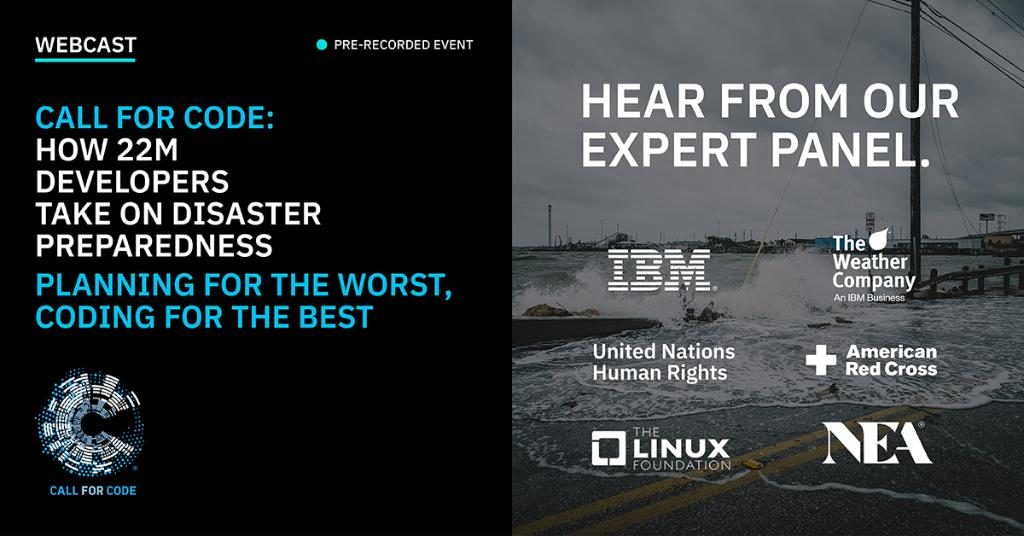 NEW VIDEO: This pre-recorded webcast features experts from @UNHumanRights, @RedCross, @linuxfoundation, and @NEA discussing disaster preparedness and the role technology can play in helping save lives via the #CallforCode https://t.co/9nyFeX33op
