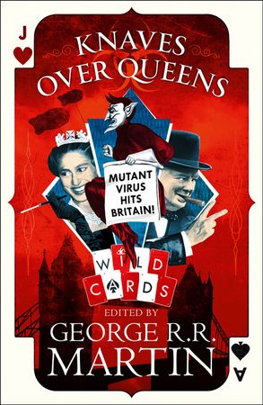 KNAVES OVER QUEENS , is the first ever Wild Cards novel set in the UK, and a perfect jumping-in point for readers new to this shared world – Hardcover now available in the UK! ow.ly/vcP930kB0Pp